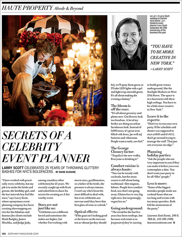 Secrets of a celebrity event planner, Larry Scott.